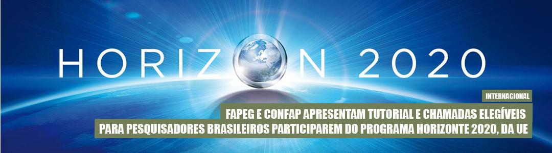 Fapeg e Confap apresentam tutorial e chamadas elegíveis para pesquisadores brasileiros participarem do H2020