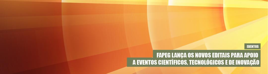 Fapeg lança novos editais para eventos.