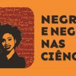 Concurso Negras e Negros nas Ciências.