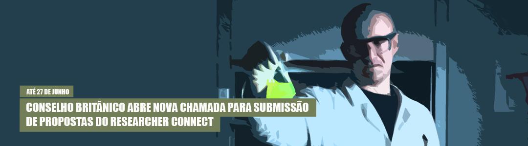 Nova chamada Researcher Connect