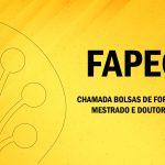 Fapeg - Edital Mestrado e Doutorado