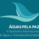 Seminário Internacional Água e Transdisciplinaridade