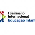 Seminário internacional educação infantil