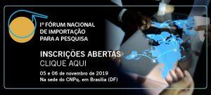 CNPq Fórum Nacional de importação para pesquisa