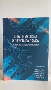 Lançamento do livro Guia de Medicina e Ciência da Dança